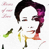 Roses of our love de Mary Jane