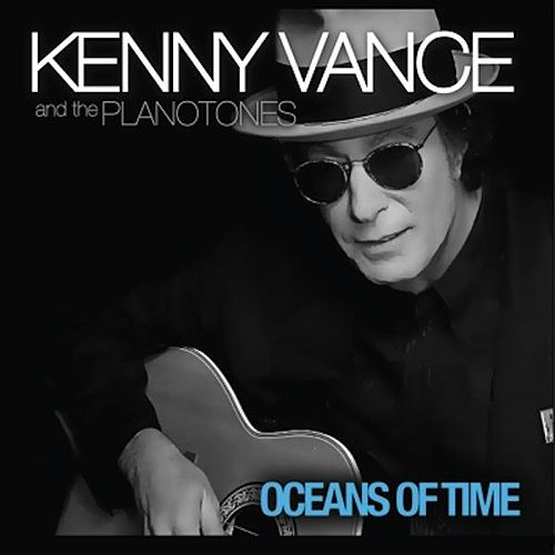 Oceans of Time by Kenny Vance and the Planotones