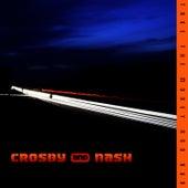 Take The Money & Run by Crosby & Nash