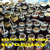 Music from Uruguay de Various Artists