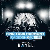 Find Your Harmony Radioshow #179 von Andrew Rayel
