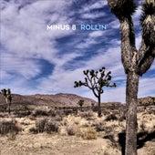 Rollin' de Minus 8