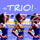 Trio! by Barney Kessel and Shelly Mann and Ray Brown