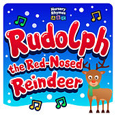 Rudolph the Red-Nosed Reindeer de Nursery Rhymes ABC