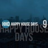 Happy House Days, Vol. 9 de Various Artists