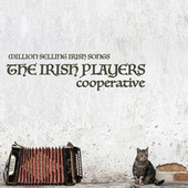 Million Selling Irish Songs by The Irish Players Cooperative