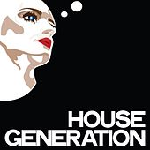 House Generation de Various Artists