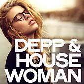 Deep & House Woman by Various Artists