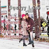 Have Yourself A Merry Little Christmas von Dustyy Lane