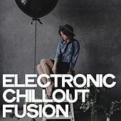 Electronic Chillout Fusion de Various Artists