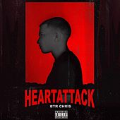 Heart Attack by BTR Chris