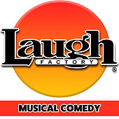 Laugh Factory: Musical Comedy by Various Artists