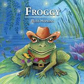 Froggy by Russ Hopkins