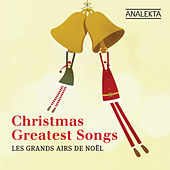 Christmas' Greatest Songs (Les Grands Airs De Noël) by Various Artists