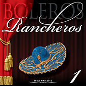 BOLEROS RANCHEROS Vol. 1  - Serie Majestad de Various Artists