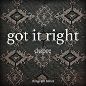 Got It Right by Marcel Dupre