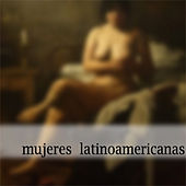 Mujeres latinoamericanas by Various Artists