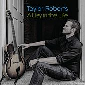 A Day in the Life di Taylor Roberts