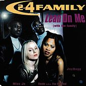 Lean on Me (With the Family) by 2-4 Family