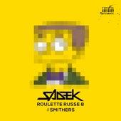 Roulette russe 8 #Smitters de Sadek