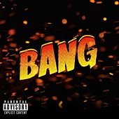 Bang by Sonic One