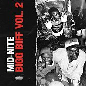 Bigg Biff, Vol. 2 by Midnite