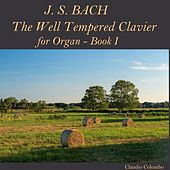 J.S. Bach: The Well Tempered Clavier, Book I, for Organ de Claudio Colombo