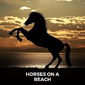 Horses on a Beach by Delaware Saints