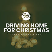 Driving Home for Christmas (Candlelight Piano) de Beth