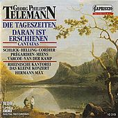Telemann: Die Tageszeiten / Daran ist erschienen die Liebe Gottes by Various Artists