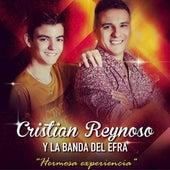 Hermosa Experiencia de Cristian Reynoso