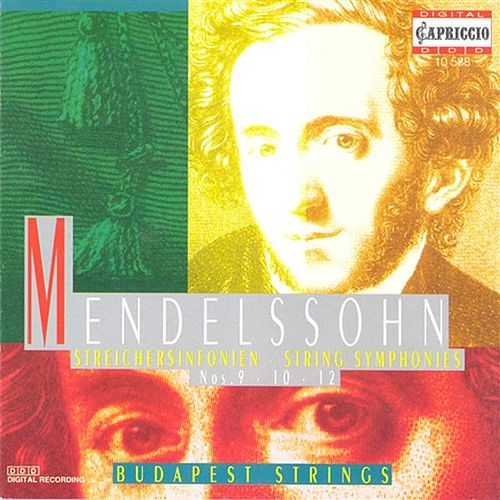 Mendelssohn, Felix: Symphonies - Nos. 9, 10, 12 by Karoly Botvay