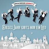 Dieses Jahr gibt's nur ein Lied von Berlin Comedian Harmonists