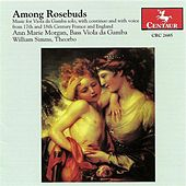 Forqueray, A.: Suite No. 1 in D Minor / Baltzar, T.: Divisions On A Ground in G Major / Lawes, H.: Among Rosebuds de Various Artists