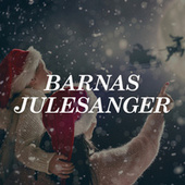 Barnas Julesanger by Various Artists