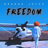 Freedom von Orange Juice
