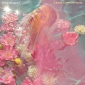 The Sun Will Come Up, The Seasons Will Change - Track Commentaries von Nina Nesbitt