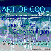 Art Of Cool de Chet Baker and Lee Konitz and Gerry Mulligan