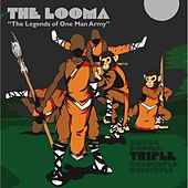 The Looma (Triple) by One Be Lo