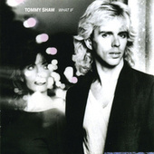 What If de Tommy Shaw