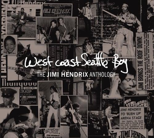 West Coast Seattle Boy: The Jimi Hendrix Anthology [highlights] by Jimi Hendrix