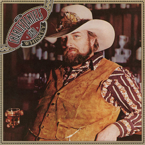 Whiskey by Charlie Daniels