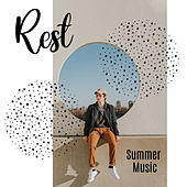 Rest Summer Music: Deep Sensual Vibes Perfect for Sweet Summer Days, Chillout Lounge, Relaxing Music von Club Bossa Lounge Players