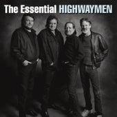 The Essential Highwaymen by The Highwaymen