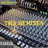 Tha Remixes di Destropues