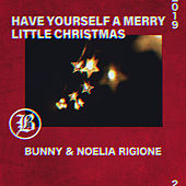 Have Yourself a Merry Little Christmas Feat. Noelia Ringione de Buuny