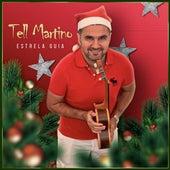 Estrela Guia de Tell Martino