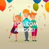 Festa com Amigos! de Various Artists