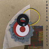 Foreign Objects by Clocked Out