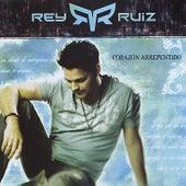 Corazon arrepentido by Rey Ruiz